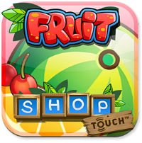 Fruit Shop Touch