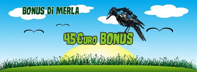 bigcasino bonus di merla 45€ bonus gratis slot machines