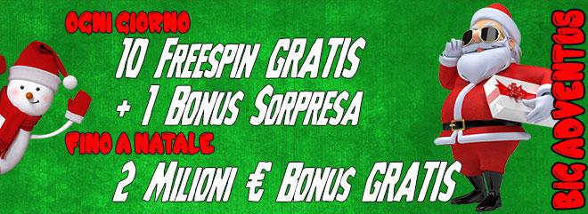 BIg Adventus - gratis bonus Natale 2019 - casinò bingo gratta e vinci slot machines online - BIGcasinò