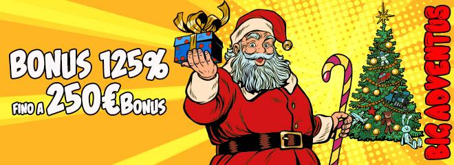 Bonus ricarica BIGADVENTUS tutto Natale - 125% fino 250€ sulle ricariche slot casinò online - BIG casino