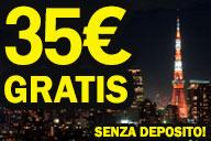 35€ Gratis senza deposito