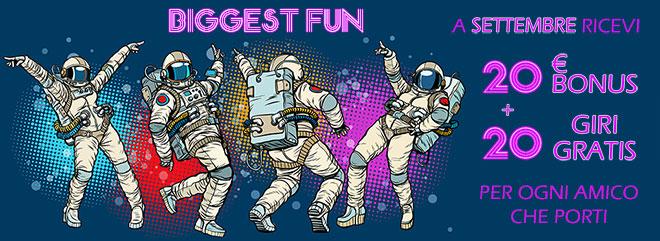 BIGgest FUN - Ricevi 20 €Bonus + 20 giri gratis per ogni amico che porti fino al 30 settembre su BIG Casino